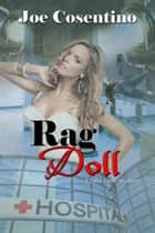 Rag Doll ebook by Joe  Cosentino
