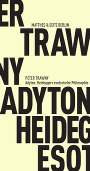 Adyton ebook by Peter Trawny