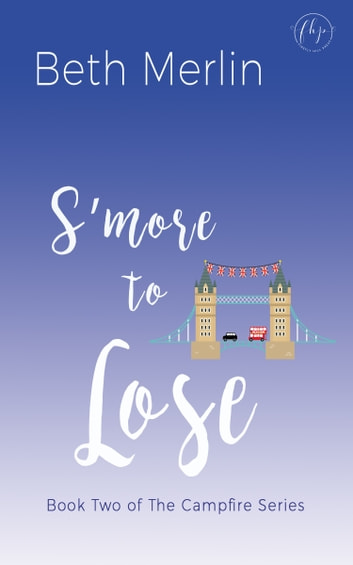 S'more to Lose ebook by Beth Merlin