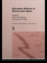 Education Reform in Contemporary Spain ebook by Oliver Boyd-Barrett,Pam O'Malley
