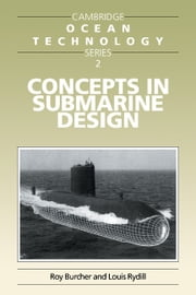 Concepts in Submarine Design ebook by Roy Burcher, Louis J. Rydill