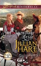 Snowflake Bride ebook by Jillian Hart