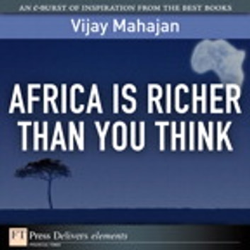 Africa Is Richer Than You Think ebook by Vijay Mahajan