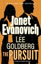 Ebook The Pursuit di Janet Evanovich,Lee Goldberg
