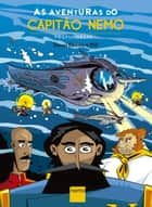 As Aventuras do Capitão Nemo: Profundezas... ebook by Daniel Esteves, Will