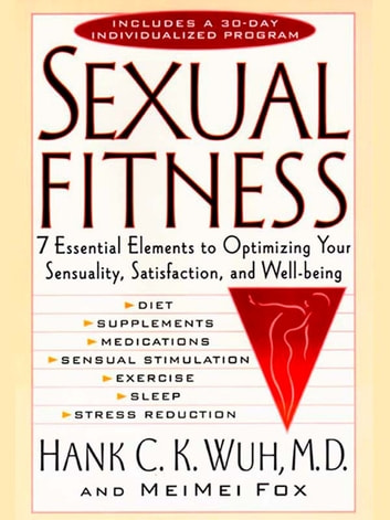 Sexual Fitness ebook by Hank C. K. Wuh,MeiMei Fox
