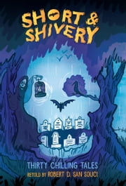 Short & Shivery ebook by Robert D. San Souci,Katherine Coville
