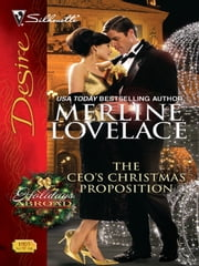 The CEO's Christmas Proposition ebook by Merline Lovelace