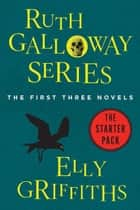 Ruth Galloway Series ebook by Elly Griffiths