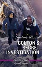 Colton's Secret Investigation ebook by