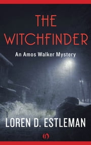 The Witchfinder ebook by Loren D. Estleman