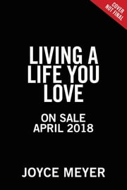 Living a Life You Love