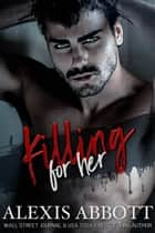Killing for Her ebook by