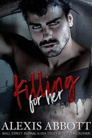 Killing for Her ebook by Alexis Abbott