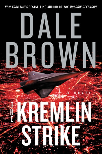 The Kremlin Strike - A Novel ekitaplar by Dale Brown