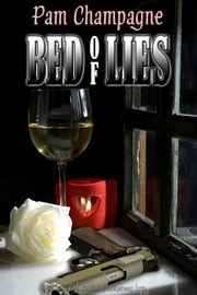 Bed of Lies ebook by Pam Champagne