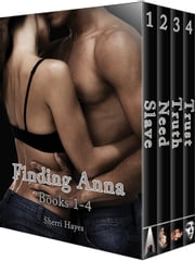 Finding Anna - Books 1-4 ebook by Sherri Hayes