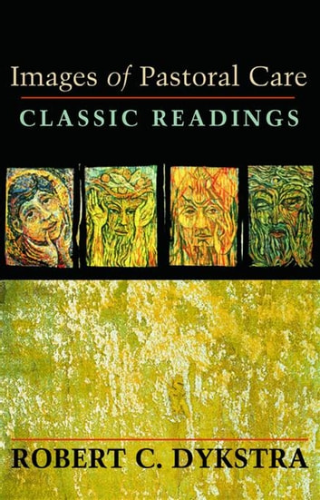 Images of Pastoral Care - Classic Readings ebook by