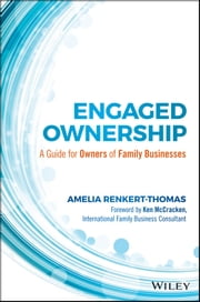 Engaged Ownership - A Guide for Owners of Family Businesses ebook by Amelia Renkert-Thomas,Kenneth McCracken
