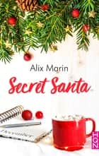 Secret Santa ebook by Alix Marin