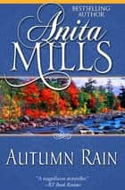Autumn Rain ebook by Anita Mills