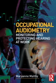 Occupational Audiometry ebook by Maryanne Maltby