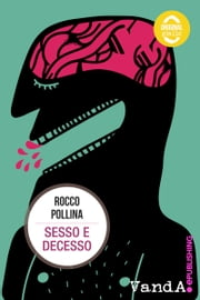 Sesso e decesso ebook by Kobo.Web.Store.Products.Fields.ContributorFieldViewModel