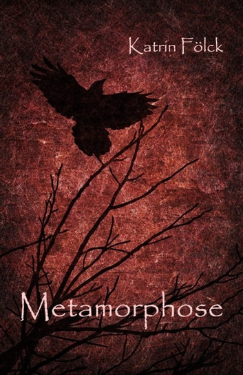 Metamorphose ebook by Katrin Fölck