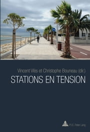 Stations en tension ebook by Kobo.Web.Store.Products.Fields.ContributorFieldViewModel
