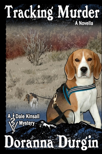 Tracking Murder - A Dale Kinsall Novella ebook by Doranna Durgin