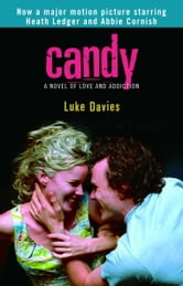 Candy - A Novel of Love and Addiction ebook by Luke Davies
