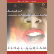 Final Scream audiobook by Lisa Jackson
