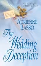The Wedding Deception ebook by Adrienne Basso