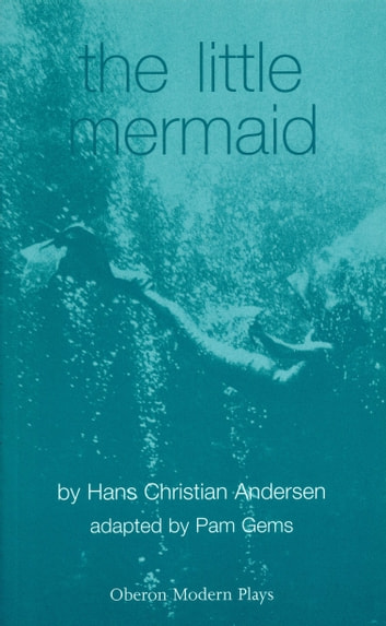 The Little Mermaid ebook by Hans Christian Andersen,Pam Gems