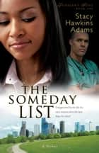 Someday List, The (Jubilant Soul Book #1) - A Novel ebook by Stacy Hawkins Adams