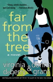 Far from the Tree ebook by Donna Grant,Virginia DeBerry