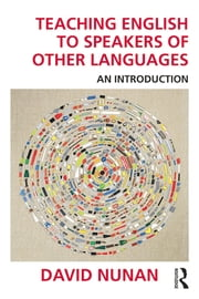 Teaching English to Speakers of Other Languages - An Introduction ebook by David Nunan