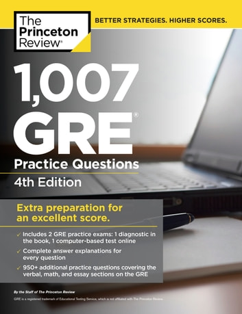 1 007 Gre Practice Questions 4th Edition Ebook By Princeton Review