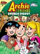 Archie & Friends Double Digest #29 ebook by Archie Superstars