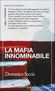 La mafia innominabile ebook by Seccia Domenico