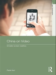 China on Video - Smaller-Screen Realities ebook by Paola Voci