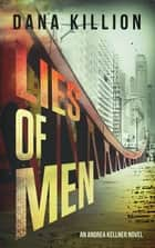 Lies of Men 電子書籍 by Dana Killion