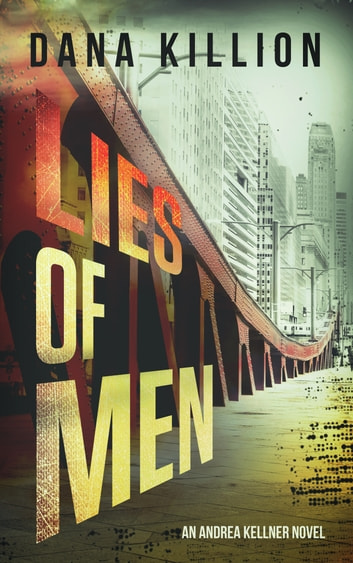 Lies of Men ebook by Dana Killion