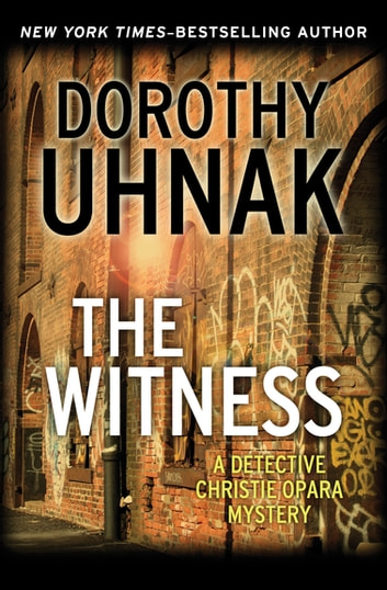 The Witness ebook by Dorothy Uhnak