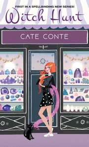 Witch Hunt ebook by Cate Conte