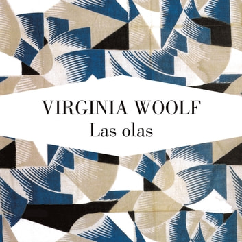 Las olas audiobook by Virginia Woolf