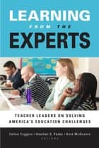 Learning from the Experts ebook by Celine Coggins,Heather G. Peske,Kate McGovern
