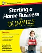 Starting a Home Business For Dummies ebook by Rachel Bridge