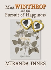 Miss Winthrop and the Pursuit of Happiness ebook by Miranda Innes