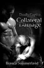 Collateral Damage ebook by Bianca Sommerland